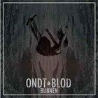 ONDT BLOD Bunnen album cover