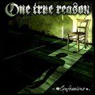ONE TRUE REASON Confessions album cover
