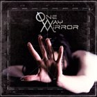 ONE-WAY MIRROR One-Way Mirror album cover