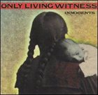 ONLY LIVING WITNESS Innocents album cover