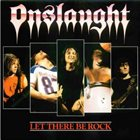 ONSLAUGHT Let There Be Rock album cover