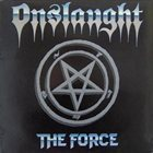ONSLAUGHT The Force album cover