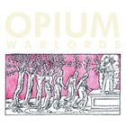 OPIUM WARLORDS Live at Colonia Dignidad album cover