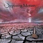 OPPOSING MOTION The Illustration album cover