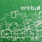 ORCHID (MA) Orchid album cover
