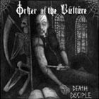 ORDER OF THE VULTURE Death Disciple album cover
