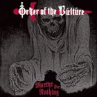 ORDER OF THE VULTURE Martyr For Nothing album cover