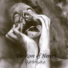 OUROBIGUOUS The Root of Heresy album cover
