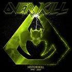 OVERKILL Historikill 1995 - 2007 album cover