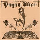 PAGAN ALTAR Mythical & Magical album cover