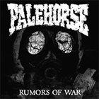PALEHORSE (CT) Rumors Of War album cover