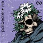PALLBEARER Pallbearer Live album cover