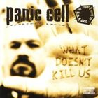 PANIC CELL What Doesn't Kill Us album cover