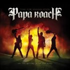 PAPA ROACH Time for Annihilation: On the Record & On the Road album cover