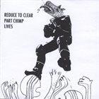 PART CHIMP Reduce To Clear - Part Chimp Lives album cover