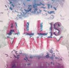 PASSCODE All Is Vanity album cover
