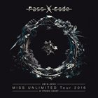PASSCODE Miss Unlimited Tour 2016 At Studio Coast album cover