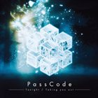 PASSCODE Tonight / Taking You Out album cover