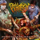 PATHOLOGY Surgically Hacked album cover