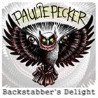 PAULIE PECKER Backstabber's Delight album cover