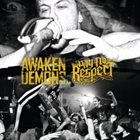 PAY NO RESPECT Awaken Demons / Pay No Respect album cover