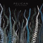 PELICAN City Of Echoes album cover