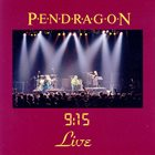 PENDRAGON 9:15 Live album cover