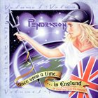 PENDRAGON Once Upon A Time In England Volume 1 album cover