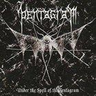 PENTAGRAM Under the Spell of the Pentagram album cover