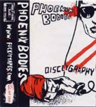 PHOENIX BODIES Discography album cover