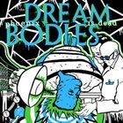 PHOENIX BODIES The Dream Is Dead / Phoenix Bodies album cover