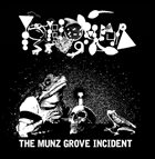 PHYLLOMEDUSA The Munz Grove Incident (Maryland Frogfest Version) album cover