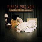 PIERCE THE VEIL A Flair For The Dramatic album cover