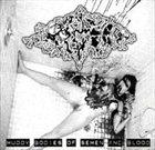 PIGTO Muddy Bodies of Semen and Blood album cover