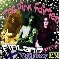 PINK FAIRIES Finland Freakout 1971 album cover