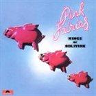 PINK FAIRIES Kings of Oblivion album cover