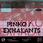 PINKO Pinko / Exhalants album cover