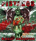 PISTAKOS Magik Sacrifice album cover