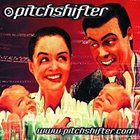 PITCHSHIFTER www.pitchshifter.com album cover