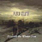 PLACID ECLIPSE Beneath The Winter Sun album cover