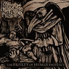 PLAGUE MASK The Frailty Of Human Existence album cover