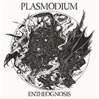 PLASMODIUM Entheognosis album cover