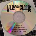 PLAY FOR BLOOD Play For Blood album cover