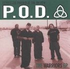 P.O.D. The Warriors EP album cover