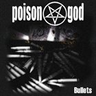 POISONGOD Bullets album cover