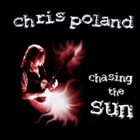 CHRIS POLAND Chasing The Sun album cover