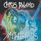 CHRIS POLAND Return To Metalopolis album cover