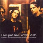 PORCUPINE TREE Porcupine Tree Sampler 2005 album cover