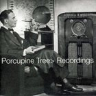 PORCUPINE TREE Recordings album cover