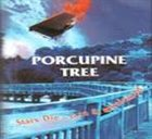 PORCUPINE TREE Stars Die: Rare And Unreleased album cover